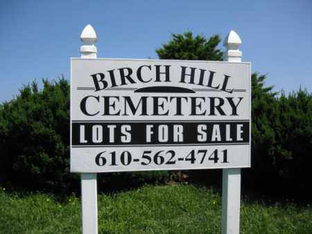 CEMETERY SIGN, BIRCH HILL - Berks County, Pennsylvania | BIRCH HILL CEMETERY SIGN - Pennsylvania Gravestone Photos