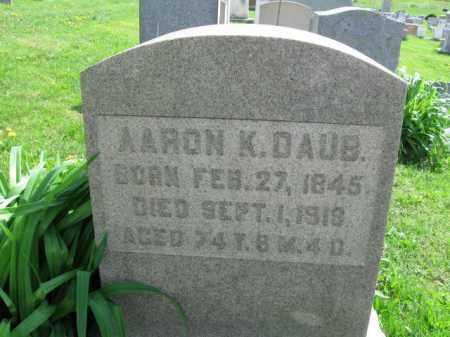 DAUB, AARON K. - Berks County, Pennsylvania | AARON K. DAUB - Pennsylvania Gravestone Photos