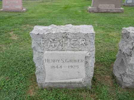 GAUKER, HENRY S. - Berks County, Pennsylvania   HENRY S. GAUKER - Pennsylvania Gravestone Photos
