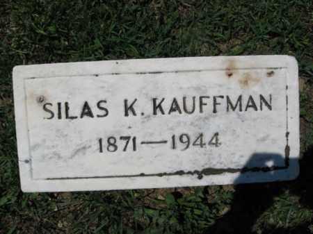 KAUFFMAN, SILAS K. - Berks County, Pennsylvania | SILAS K. KAUFFMAN - Pennsylvania Gravestone Photos