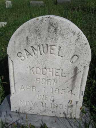 KOCHEL, SAMUEL O. - Berks County, Pennsylvania | SAMUEL O. KOCHEL - Pennsylvania Gravestone Photos