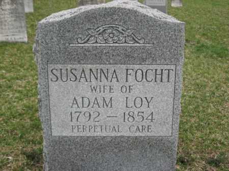 FOCHT LOY, SUSANNA - Berks County, Pennsylvania | SUSANNA FOCHT LOY - Pennsylvania Gravestone Photos
