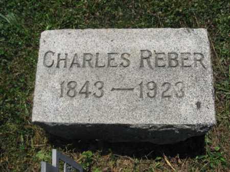 REBER, CHARLES - Berks County, Pennsylvania | CHARLES REBER - Pennsylvania Gravestone Photos