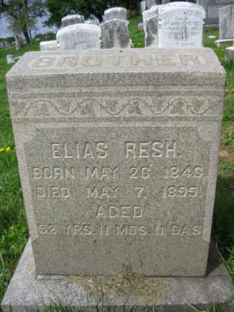 RESH, ELIAS - Berks County, Pennsylvania   ELIAS RESH - Pennsylvania Gravestone Photos