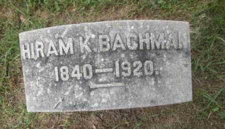 BACHMAN, HIRAM K. - Bucks County, Pennsylvania | HIRAM K. BACHMAN - Pennsylvania Gravestone Photos
