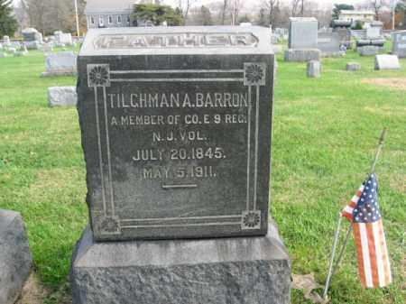 BARRON, TILGHMAN A. - Bucks County, Pennsylvania | TILGHMAN A. BARRON - Pennsylvania Gravestone Photos
