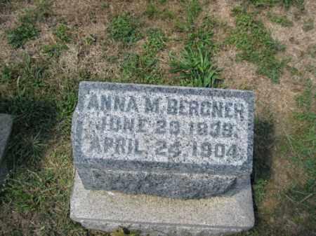 BERGNER, ANNA M. - Bucks County, Pennsylvania   ANNA M. BERGNER - Pennsylvania Gravestone Photos