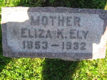 ELY, ELIZA K. - Bucks County, Pennsylvania   ELIZA K. ELY - Pennsylvania Gravestone Photos