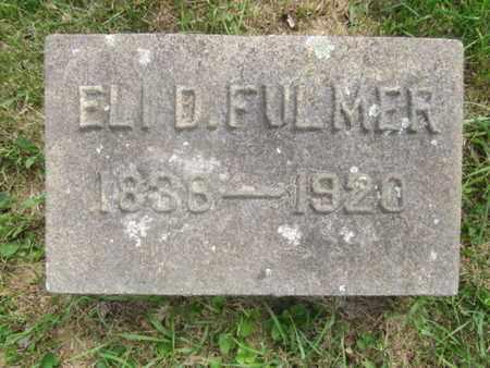 FULMER (CW), ELI D. - Bucks County, Pennsylvania | ELI D. FULMER (CW) - Pennsylvania Gravestone Photos