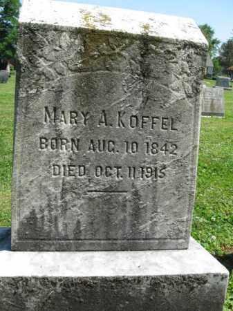 KOFFEL, MARY A. - Bucks County, Pennsylvania | MARY A. KOFFEL - Pennsylvania Gravestone Photos