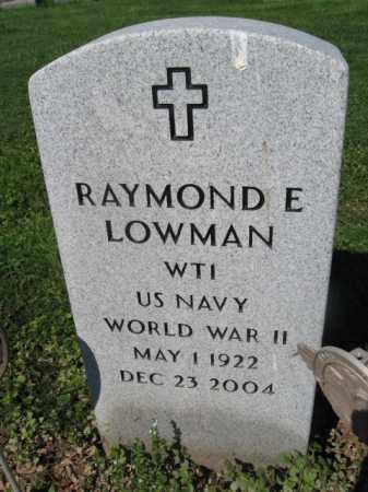 LOWMAN (WW II), RAYMOND E. - Bucks County, Pennsylvania | RAYMOND E. LOWMAN (WW II) - Pennsylvania Gravestone Photos