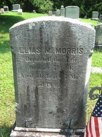 MORRIS, ELIAS M. - Bucks County, Pennsylvania | ELIAS M. MORRIS - Pennsylvania Gravestone Photos