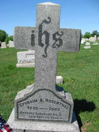 ROSENTHAL (CW), EPHRAIM A. - Bucks County, Pennsylvania   EPHRAIM A. ROSENTHAL (CW) - Pennsylvania Gravestone Photos