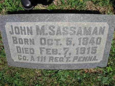 SASSAMAN (CW), JOHN M. - Bucks County, Pennsylvania | JOHN M. SASSAMAN (CW) - Pennsylvania Gravestone Photos