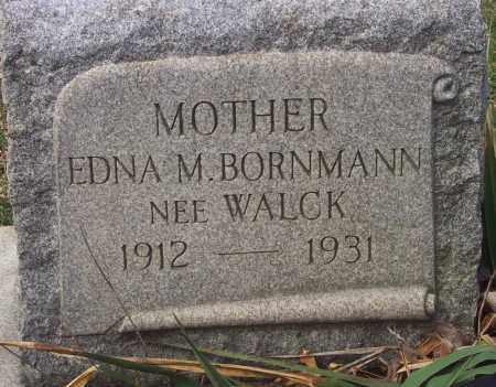 WALCK BORNMANN, EDNA M. - Carbon County, Pennsylvania | EDNA M. WALCK BORNMANN - Pennsylvania Gravestone Photos