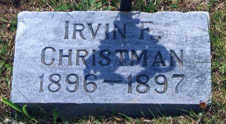 CHRISTMAN, IRVIN F. - Carbon County, Pennsylvania   IRVIN F. CHRISTMAN - Pennsylvania Gravestone Photos