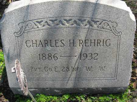 REHRIG (WW I), CHARLES H. - Carbon County, Pennsylvania | CHARLES H. REHRIG (WW I) - Pennsylvania Gravestone Photos