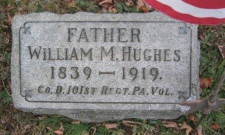 HUGHES (CW), WILLIAM M. - Chester County, Pennsylvania | WILLIAM M. HUGHES (CW) - Pennsylvania Gravestone Photos