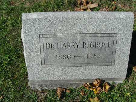 GROVE, HARRY R. - Huntingdon County, Pennsylvania | HARRY R. GROVE - Pennsylvania Gravestone Photos