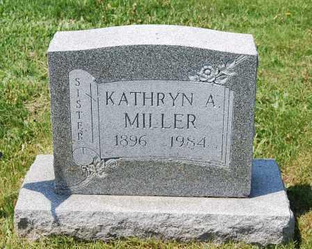 MILLER, KATHRYN A. - Juniata County, Pennsylvania | KATHRYN A. MILLER - Pennsylvania Gravestone Photos