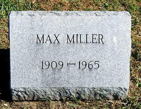 MILLER, MAX - Juniata County, Pennsylvania | MAX MILLER - Pennsylvania Gravestone Photos