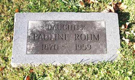 ROHM, PAULINE - Juniata County, Pennsylvania | PAULINE ROHM - Pennsylvania Gravestone Photos