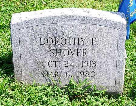 SHOVER, DOROTHY F. - Juniata County, Pennsylvania   DOROTHY F. SHOVER - Pennsylvania Gravestone Photos