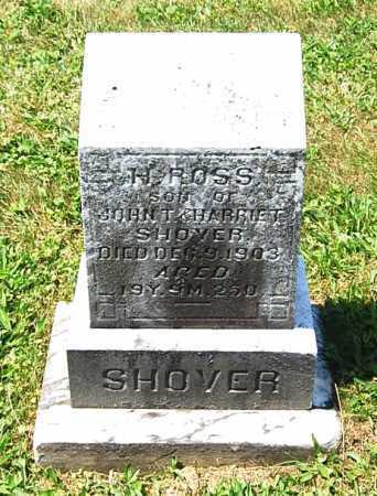 SHOVER, HENRY ROSS - Juniata County, Pennsylvania | HENRY ROSS SHOVER - Pennsylvania Gravestone Photos