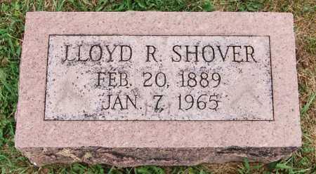 SHOVER, LLOYD R. - Juniata County, Pennsylvania | LLOYD R. SHOVER - Pennsylvania Gravestone Photos