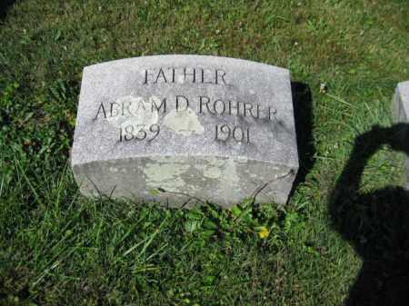 ROHRER, ABRAM D. - Lancaster County, Pennsylvania | ABRAM D. ROHRER - Pennsylvania Gravestone Photos