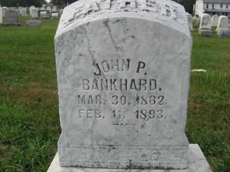 BANKHARD, JOHN P. - Lehigh County, Pennsylvania | JOHN P. BANKHARD - Pennsylvania Gravestone Photos