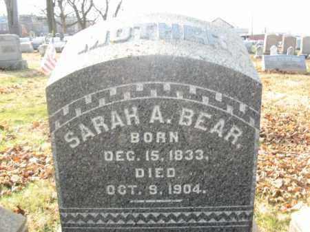 BEAR, SARAH A. - Lehigh County, Pennsylvania   SARAH A. BEAR - Pennsylvania Gravestone Photos