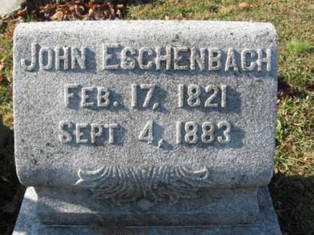 ESCHENBACH, JOHN - Lehigh County, Pennsylvania   JOHN ESCHENBACH - Pennsylvania Gravestone Photos