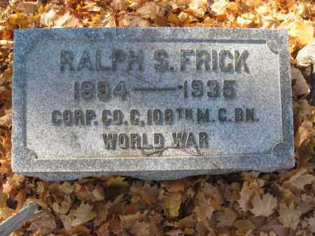 FRICK, RALP S. - Lehigh County, Pennsylvania   RALP S. FRICK - Pennsylvania Gravestone Photos