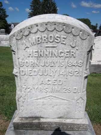 HENNINGER, AMBROSE  J. - Lehigh County, Pennsylvania   AMBROSE  J. HENNINGER - Pennsylvania Gravestone Photos
