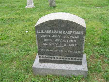 KAUFFMAN, ABRAHAM - Lehigh County, Pennsylvania | ABRAHAM KAUFFMAN - Pennsylvania Gravestone Photos