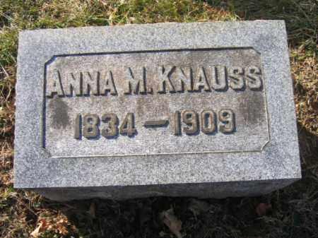 KNAUSS, ANNA M. - Lehigh County, Pennsylvania | ANNA M. KNAUSS - Pennsylvania Gravestone Photos
