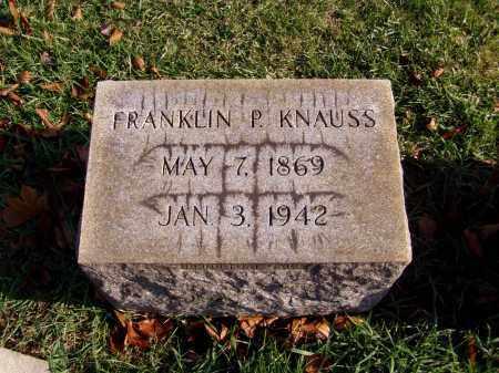 KNAUSS, FRANKLIN PETER - Lehigh County, Pennsylvania   FRANKLIN PETER KNAUSS - Pennsylvania Gravestone Photos
