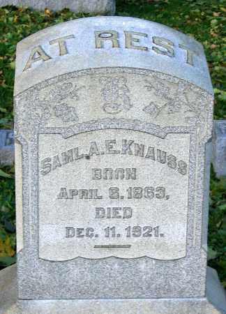 KNAUSS, SAMUEL A. E. - Lehigh County, Pennsylvania   SAMUEL A. E. KNAUSS - Pennsylvania Gravestone Photos
