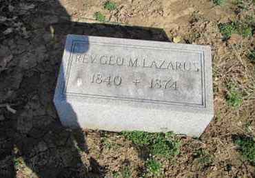 LAZARUS, REV. GEORGE M. - Lehigh County, Pennsylvania | REV. GEORGE M. LAZARUS - Pennsylvania Gravestone Photos