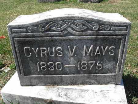 MAYS, CYRUS V. - Lehigh County, Pennsylvania | CYRUS V. MAYS - Pennsylvania Gravestone Photos