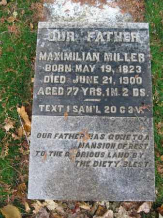 MILLER, MAXIMILLIAN - Lehigh County, Pennsylvania   MAXIMILLIAN MILLER - Pennsylvania Gravestone Photos