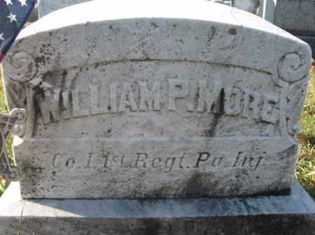 MORE, PVT. WILLIAM P. - Lehigh County, Pennsylvania | PVT. WILLIAM P. MORE - Pennsylvania Gravestone Photos