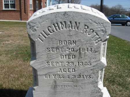 ROTH, TILGHMAN - Lehigh County, Pennsylvania | TILGHMAN ROTH - Pennsylvania Gravestone Photos