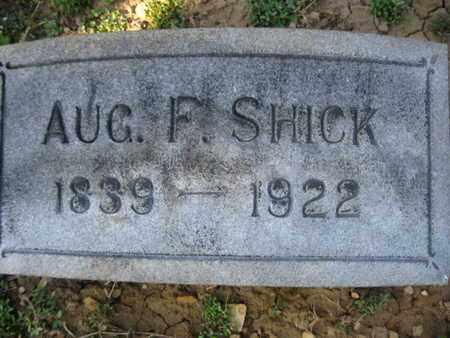 SHICK, AUGUST F. - Lehigh County, Pennsylvania   AUGUST F. SHICK - Pennsylvania Gravestone Photos