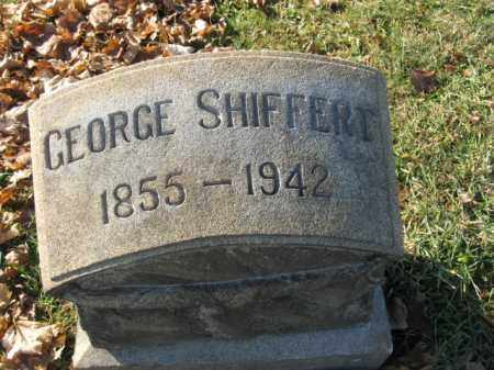 SHIFFERT, GEORGE - Lehigh County, Pennsylvania | GEORGE SHIFFERT - Pennsylvania Gravestone Photos