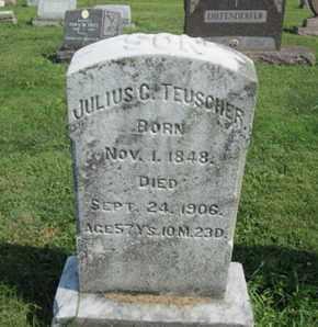 TEUSCHER, JULIUS C. - Lehigh County, Pennsylvania | JULIUS C. TEUSCHER - Pennsylvania Gravestone Photos
