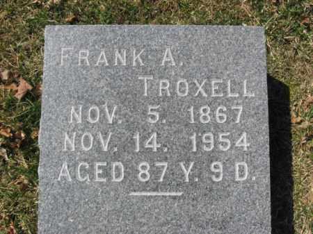 TROXELL, FRANK A. - Lehigh County, Pennsylvania | FRANK A. TROXELL - Pennsylvania Gravestone Photos