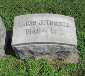 TROXELL, LUCAS J. - Lehigh County, Pennsylvania | LUCAS J. TROXELL - Pennsylvania Gravestone Photos