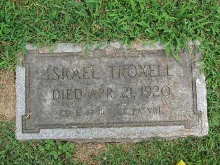 TROXELL, PVT. ISRAEL - Lehigh County, Pennsylvania | PVT. ISRAEL TROXELL - Pennsylvania Gravestone Photos